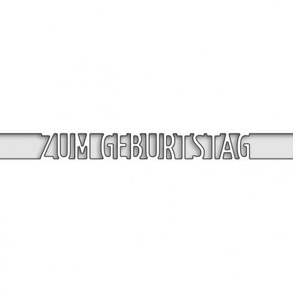 Karten-Kunst Stanzschablone - Brückentext Zum Geburtstag