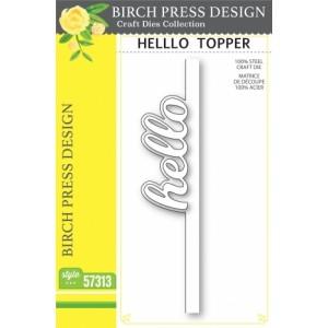 Birch Press Stanzschablone - Hello Topper