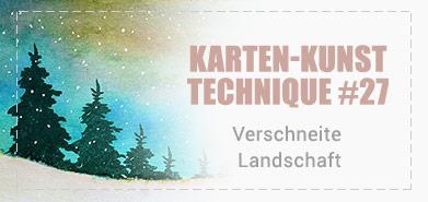 Technique #27: Verschneite Landschaft