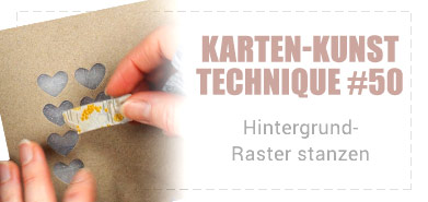 Karten-Kunst Technique #50 Raster stanzen mit kleinen Stanzschablonen – mit Video!