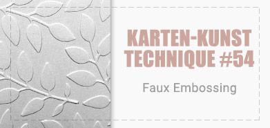 Karten-Kunst Technique #54: Faux Embossing